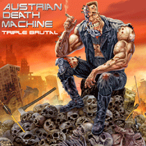 Austrian-Death-Machine-Tripple-Brutal