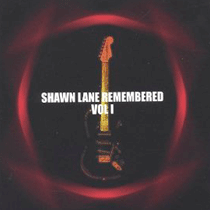 Shawn-Lane-Remembered-Vol.-1