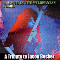 Warmth-In-the-Wilderness-Vol.-2-A-Tribute-To-Jason-Becker